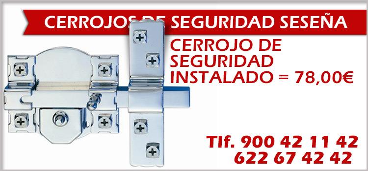 cerrajeros instalacion cerrojos de seguridad seseña